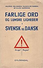 Farlige ord og lumske ligheder i svensk og…