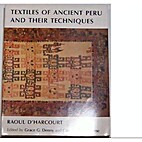 Textiles of Ancient Peru and Their…
