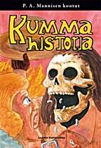 Kumma historia by P. A. Manninen