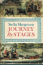 Journey By Stages by Stella Margetson