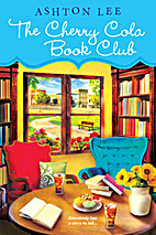 The Cherry Cola Book Club by Ashton Lee