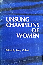 Unsung champions of women by Mary Editor.…