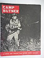 Camp Butner: A Camera Trip through Camp…