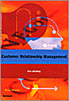 Customer Relationship Management by Ruud…