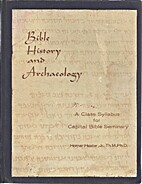 Bible History and Archaeology, A Class…
