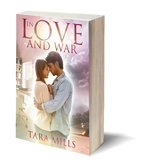 { [ IN LOVE AND WAR ] } Mills, Tara ( AUTHOR…