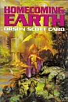 Homecoming Earth by Orson Scott Card