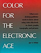 Color for the Electronic Age by Jan V. White