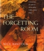 The forgetting room: A fiction by Nick…