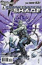 Frankenstein Agent Of S.H.A.D.E. #3 by Jeff…