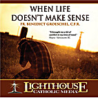 When Life Doesn't Make Sense [CD] by…
