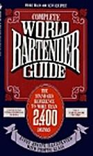 Complete World Bartender Guide: The Standard…