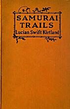 Samurai Trails - A Chronicle of Wanderings…