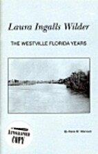Laura Ingalls Wilder: The Westville, Florida…