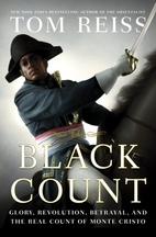 The Black Count: Glory, Revolution,…