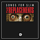 Songs For Slim by The Replacements