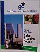 Gold Coast School of Real Estate ... Florida…