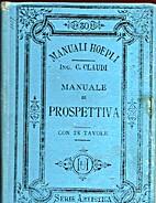 Manuale di prospettiva by Claudio Claudi