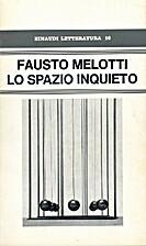 Lo spazio inquieto by Fausto Melotti