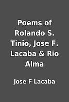 Poems of Rolando S. Tinio, Jose F. Lacaba &…