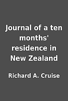 Journal of a ten months' residence in New…