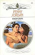 Exorcism by Penny Jordan