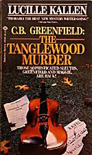 The Tanglewood Murder by Lucille Kallen