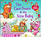 The Care Bears & the New Baby by Peggy Kahn