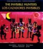 The Invisible Hunters: A Legend from the…