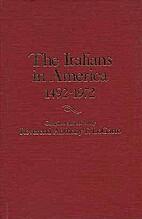 The Italians in America, 1492-1972: A…