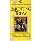Parenting Today: Stepping toward…