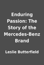 Enduring Passion: The Story of the…