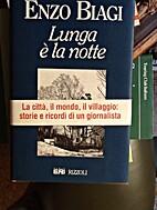 Lunga e la notte by Enzo Biagi