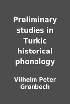 Preliminary studies in Turkic historical…