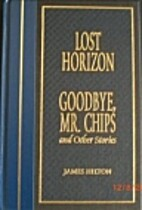 Lost Horizon, Goodbye Mr. Chips, and Other…