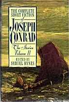 The Complete Short Fiction of Joseph Conrad:…