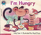 I'm Hungry (Reading Discovery) by Judy…