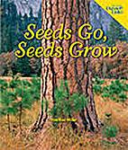 Seeds Go, Seeds Grow by Heather Miller