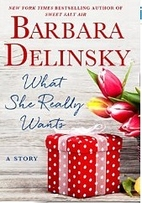 What She Really Wants by Barbara Delinsky