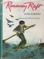 Runaway Raft by Ruth Peabody Harnden
