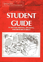 Student Guide to Better Writing, Speaking,…