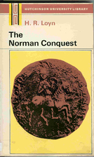 The Norman Conquest by H. R. Loyn