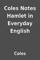 Coles Notes Hamlet in Everyday English by…