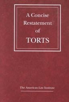 A Concise Restatement of Torts by Kenneth S.…