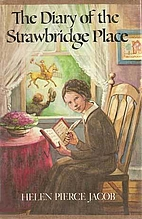The Diary of the Strawbridge Place by Helen…