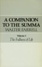 A Companion to the Summa, The Fullness of…