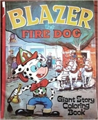 Blazer the Fire Dog - Giant Story Coloring…
