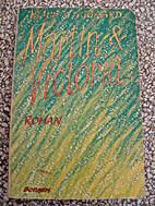 Martin & Victoria : roman by Klaus Lynggard