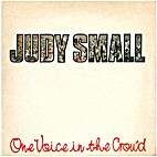 One Voice in the Crowd by Judy Small