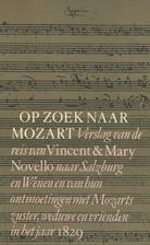 Op zoek naar Mozart verslag van de reis van…